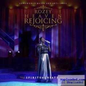 Rozey - Heaven Rejoicing
